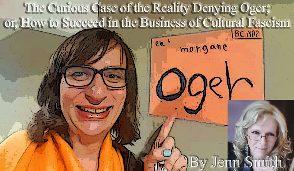 the curious case of the reality denying oger or how to succeed in